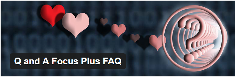 Q and A Focus Plus FAQ — WordPress Plugins